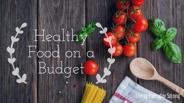 healthy eating on a budget blog